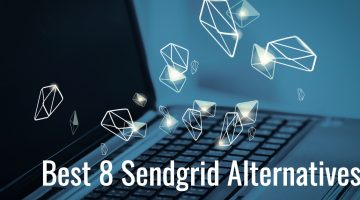 Top 8 SendGrid Alternatives for Email Services