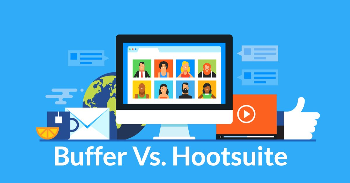 Buffer Vs. Hootsuite - Which Tool is Better for You? - Reviano